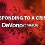 Responding To A Crisis: How is DeVono Cresa dealing with the outbreak of the Coronavirus